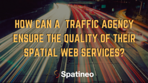 Traffic Data Management Spatial Web Services