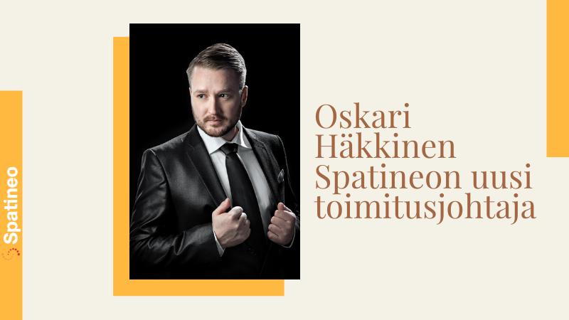 Oskari Hakkinen Spatineon Uusi Toimitusjohtaja 2021